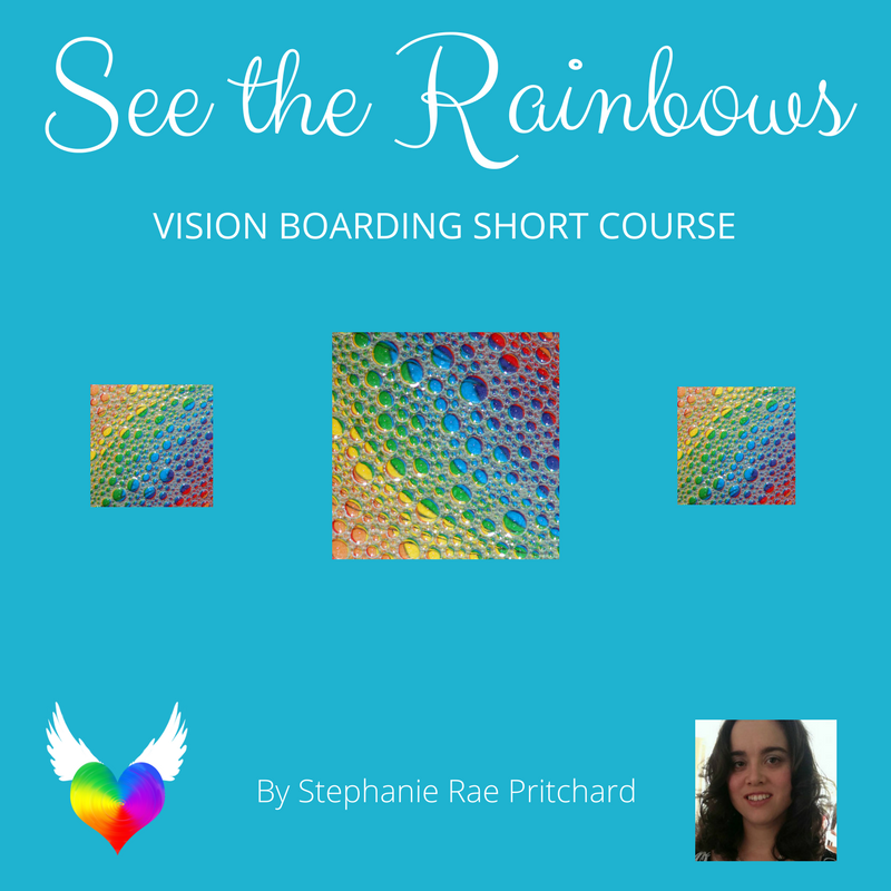 See the Rainbows: Vision Board Short Course